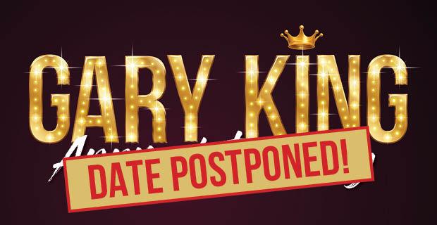 Gary King Appreciation Day Postponed