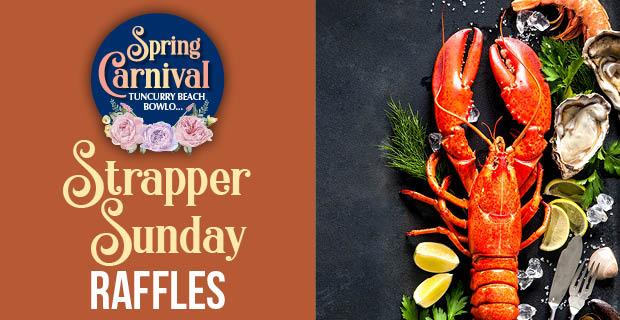 Strapper Sunday Raffle
