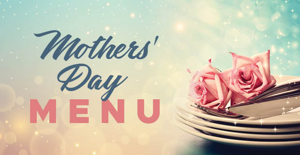 Mothers' Day Menu